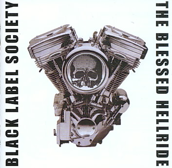 BLESSED HELLRIDE BY BLACK LABEL SOCIETY (CD)